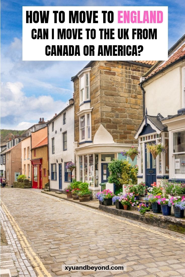 Moving to the UK as a Canadian or American