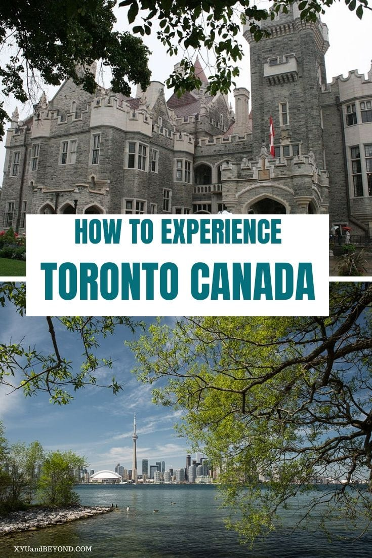 11 Memorable things to experience in Toronto Canada