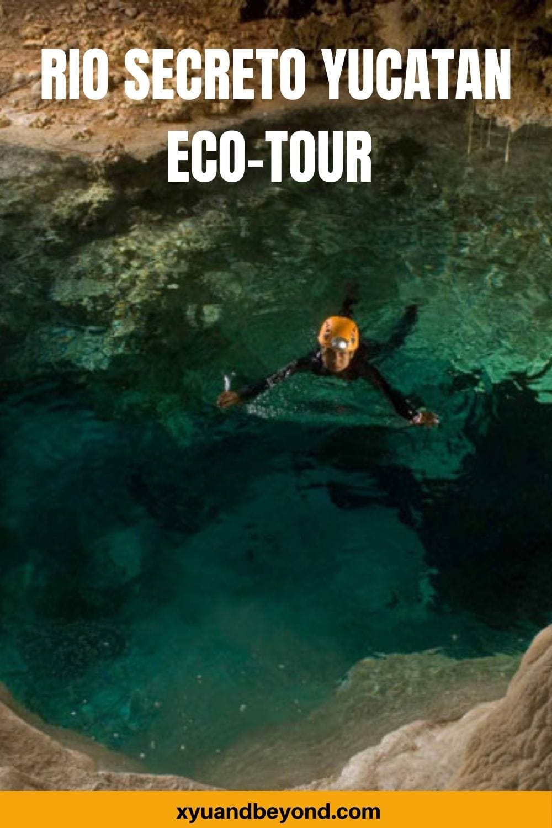 The Rio Secreto an underground river tour