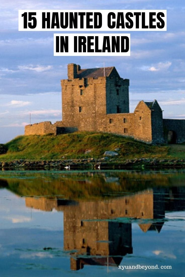 15 Haunted Castles in Ireland to visit & some you can stay in