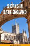 The best of Bath in two days | 48 hours in Bath England