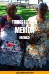 Visiting Merida the best things to do in the safest city in Mexico