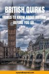 23 British Quirks to know before you go to the UK
