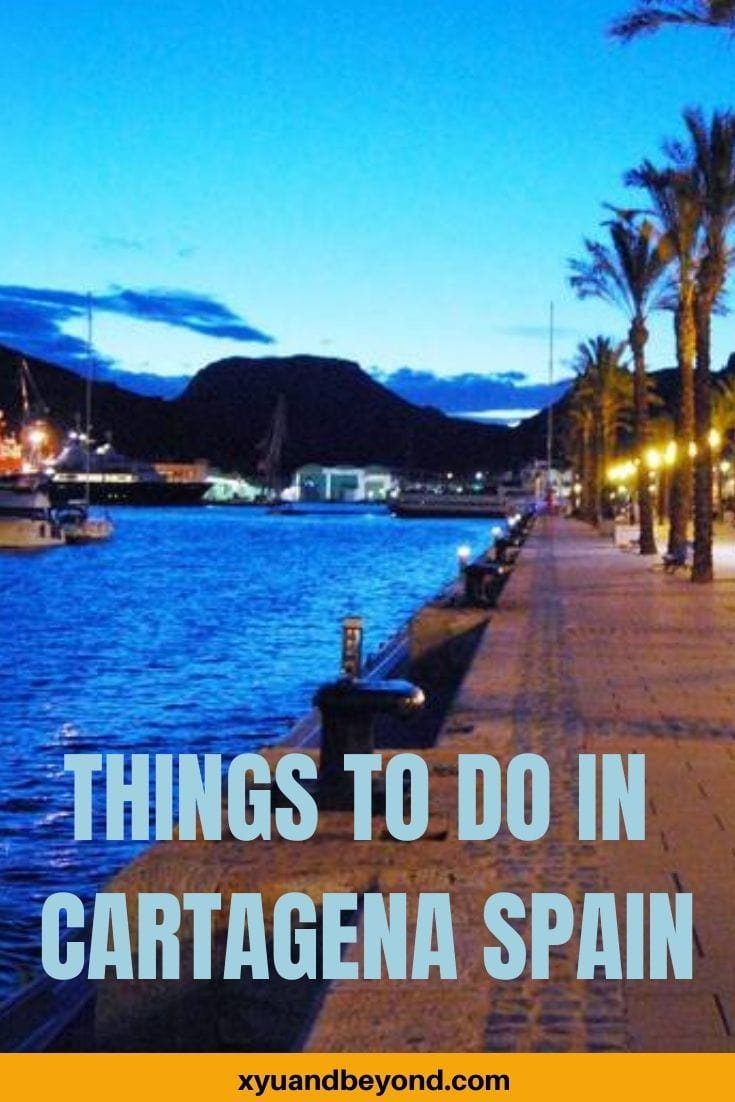 Cartagena Spain 19 of the best things to do and see