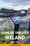 Epic Game of Thrones Ireland road trip