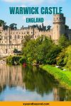 Visiting Warwick Castle 1000 years of turbulent history