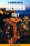 Magnificent Calabrian destinations in 5 days