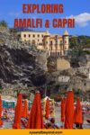 Travelling and exploring the Amalfi and Capri Coast