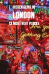 Hidden gems of London and off the Beaten Path sites