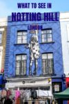 What to do in Notting Hill London's prettiest neighbourhood