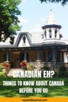 Only in Canada, eh? 17 Things to know about Canadian Culture