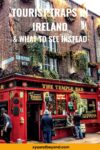 13 Tourist traps in Ireland and their alternatives