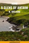 The 9 Glens of Antrim Ireland an Area of Outstanding Natural Beauty