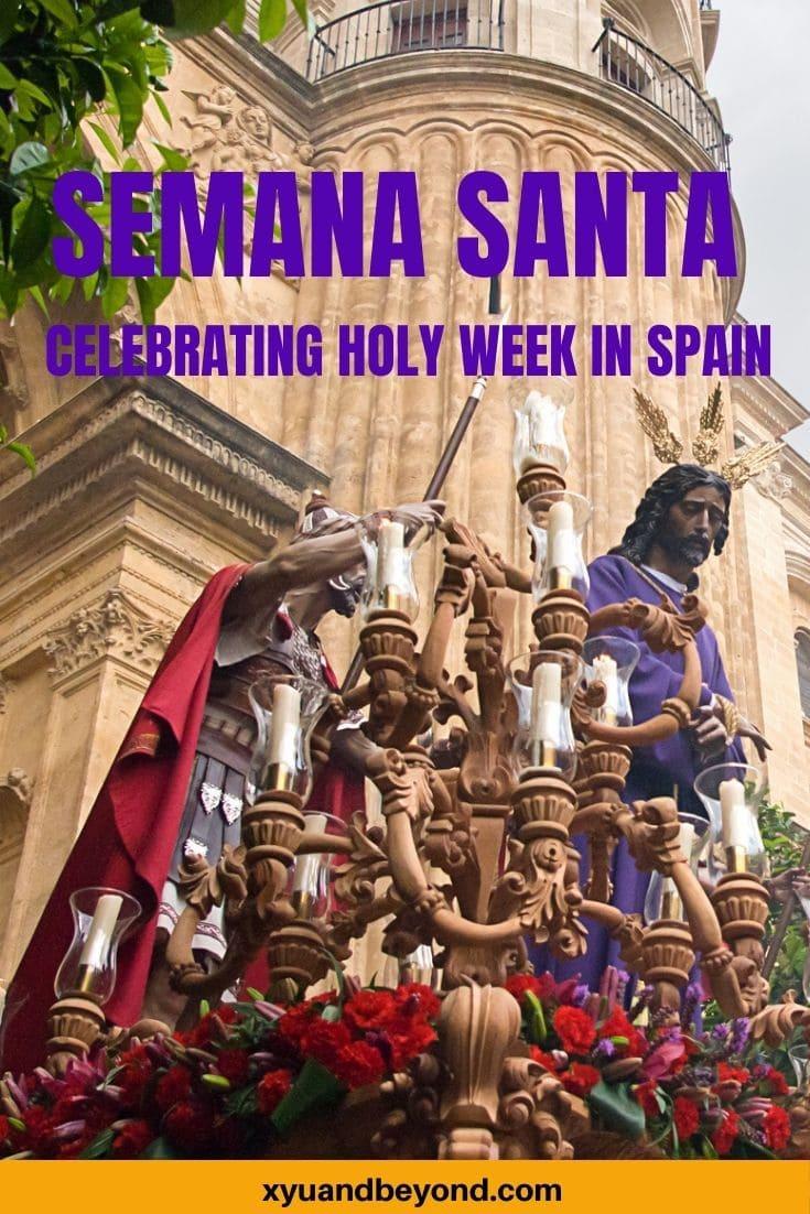 What is Semana Santa? Celebrating Easter in Spain