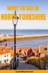 16 of the best things to do in North Yorkshire England