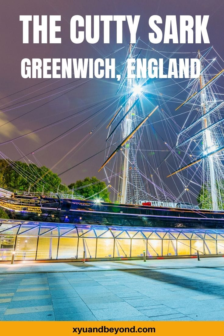 Why you should visit the Unforgettable Cutty Sark | Greenwich England