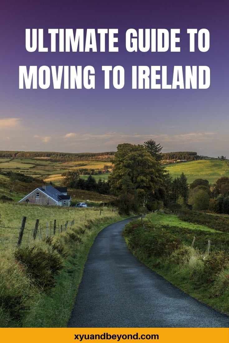 Moving to Ireland the ultimate guide