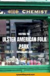 Ulster American Folk Park a step back in time