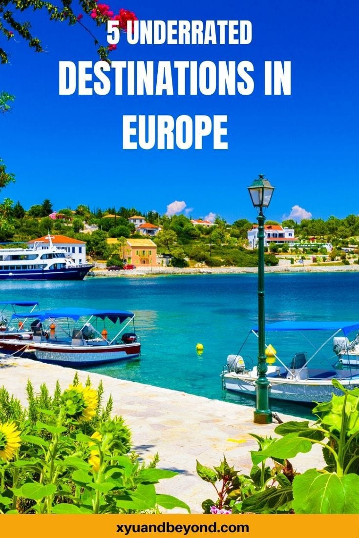 Underrated Destinations in Europe